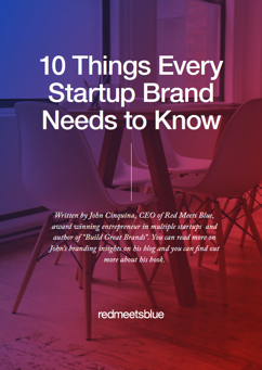 10 things every startup brand needs to know