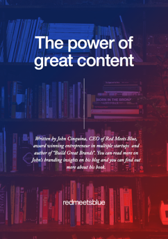 The power of great content